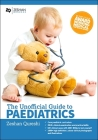 Unofficial Guide to Paediatrics Cover Image