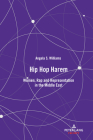 Hip Hop Harem: Women, Rap and Representation in the Middle East Cover Image