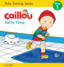 Caillou: Potty Time (Hand in Hand) Cover Image