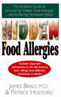 Hidden Food Allergies: The Essential Guide to Uncovering Hidden Food Allergies--And Achieving Permanent Relief Cover Image