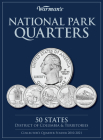 National Park Quarters: 50 States + District of Columbia & Territories: Collector's Quarters Folder 2010 -2021 (Warman's Collector Coin Folders) Cover Image