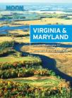 Moon Virginia & Maryland: Including Washington DC (Travel Guide) Cover Image