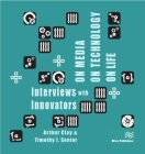 On Media, on Technology, on Life - Interviews with Innovators Cover Image