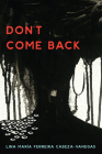 Don't Come Back (21st Century Essays) Cover Image