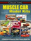 Collecting Muscle Car Model Kits Cover Image