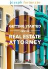 Getting Started as a Real Estate Attorney Cover Image