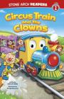 Circus Train and the Clowns (Train Time) Cover Image