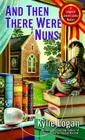 And Then There Were Nuns (League of Literary Ladies #4) Cover Image