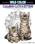 Calming Cats & Kittens: Adult Coloring Book Cover Image