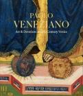 Paolo Veneziano: Art & Devotion in 14th-Century Venice Cover Image