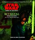 Star Wars: Legacy of the Force: Betrayal: Book 1 Cover Image