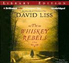 The Whiskey Rebels Cover Image