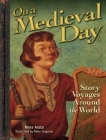 On a Medieval Day: Story Voyages Around the World Cover Image