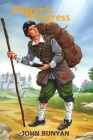 Pilgrim's Progress (Bunyan): Updated, Modern English. More than 100 Illustrations. Cover Image
