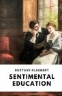 Sentimental Education / Gustave Flaubert Cover Image