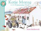 Katie Morag and the Tiresome Ted Cover Image