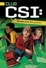 The Case of the Missing Moola (Club CSI #2) Cover Image