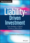 Liability-Driven Investment: From Analogue to Digital, Pensions to Robo-Advice (Wiley Finance) Cover Image
