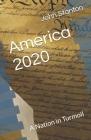 America 2020: A Nation in Turmoil Cover Image