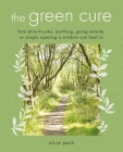 The Green Cure: How shinrin-yoku, earthing, going outside, or simply opening a window can heal us Cover Image