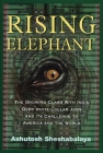 Rising Elephant: The Growing Clash with India Over White-Collar Jobs and Its Meaning for America and the World Cover Image