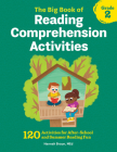 The Big Book of Reading Comprehension Activities, Grade 2: 120 Activities for After-School and Summer Reading Fun Cover Image
