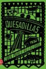 Quesadillas: A Novel Cover Image