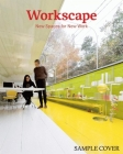 Workscape: New Spaces for New Work Cover Image