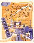 Meeting with Jesus: A Daily Bible Reading Plan for Kids Cover Image
