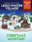 Build Up Your LEGO Winter Village: Christmas Mountain Cover Image