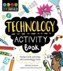 STEM Starters for Kids Technology Activity Book: Packed with Activities and Technology Facts Cover Image
