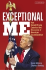 Exceptional Me: How Donald Trump Exploited the Discourse of American Exceptionalism Cover Image
