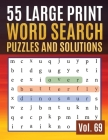 55 Large Print Word Search Puzzles and Solutions: Activity Book for Adults and kids Word Game Easy Quiz Books for Beginners Cover Image