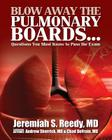 Blow Away the Pulmonary Boards...Questions You Must Know to Pass the Exam Cover Image