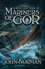 Mariners of Gor (Gorean Saga #30) Cover Image