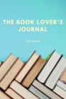 The Book Lover's Journal: Book Review Journal Over 110 Pages/6 x 9 Format Cover Image