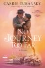 No Journey Too Far: A Novel (McAlister Family #2) Cover Image