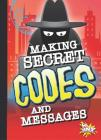Making Secret Codes and Messages (Spy Kid) Cover Image