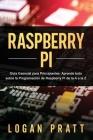 Raspberry Pi: Guía esencial para principiantes aprende todo sobre la programación de Raspberry Pi de la A a la Z Cover Image