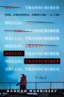 Hello, Transcriber: A Novel Cover Image