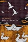 What Do Dreams Do? Cover Image
