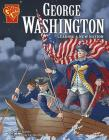 George Washington: Leading a New Nation (Graphic Library: Graphic Biographies) Cover Image
