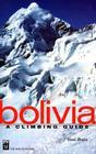 Bolivia: A Climbing Guide Cover Image