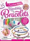 Creative Kits: Friendship Bracelets Cover Image