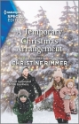 A Temporary Christmas Arrangement (Bravos of Valentine Bay #10) Cover Image