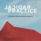 Radical Practice: The Work of Marlon Blackwell Architects Cover Image