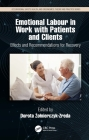 Emotional Labor in Work with Patients and Clients: Effects and Recommendations for Recovery Cover Image