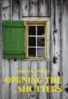 Opening The Shutters Cover Image