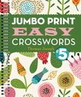 Jumbo Print Easy Crosswords #5 (Large Print Crosswords) Cover Image