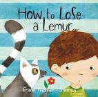 How to Lose a Lemur Cover Image